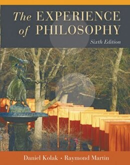 Book The Experience Of Philosophy by Daniel Kolak