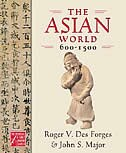 Book The Asian World, 600-1500 by Roger V. Des Forges