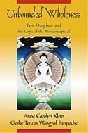Book Unbounded Wholeness: Dzogchen, Bon, and the Logic of the Nonconceptual by Anne Carolyn Klein