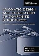Book Axiomatic Design and Fabrication of Composite Structures: Applications in Robots, Machine Tools… by Dai Gil Lee