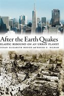 Book After the Earth Quakes: Elastic Rebound on an Urban Planet by Susan Elizabeth Hough