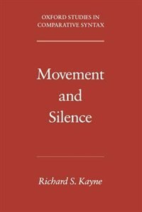 Book Movement And Silence by Richard S. Kayne
