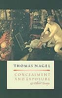 Book Concealment and Exposure: And Other Essays by Thomas Nagel