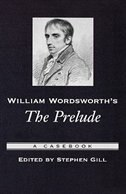 Book William Wordsworths The Prelude: A Casebook by Stephen Gill