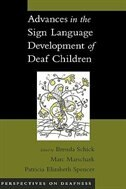 Book Advances in the Sign Language Development of Deaf Children by Brenda Schick