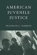 Book American Juvenile Justice by Franklin E. Zimring