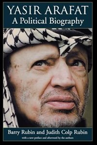 Book Yasir Arafat: A Political Biography by Barry Rubin