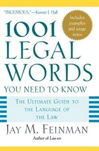 Book 1001 Legal Words You Need to Know: The Ultimate Guide to the Language of the Law by Jay M. Feinman