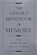 Book The Oxford Handbook Of Memory by Endel Tulving
