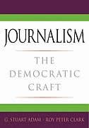 Book Journalism: The Democratic Craft by G. Stuart Adam
