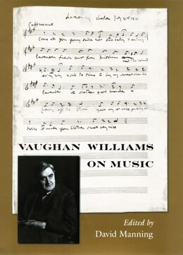 Book Vaughan Williams on Music by David Manning
