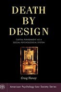 Book Death by Design: Capital Punishment As a Social Psychological System by Craig Haney