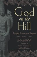 Book God on the Hill: Temple Poems from Tirupati by Annamayya