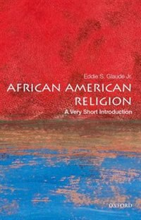 Book African American Religion: A Very Short Introduction by Eddie S. Glaude