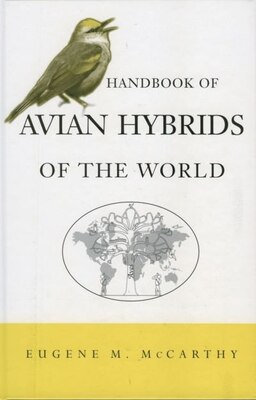 Book Handbook Of Avian Hybrids Of The World by Eugene M. McCarthy