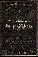 Walt Whitman's Leaves of Grass: 150th Anniversary Edition by Walt Whitman