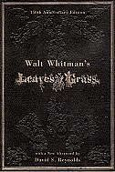 Walt Whitmans Leaves of Grass: 150th Anniversary Edition