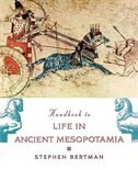 Book Handbook to Life in Ancient Mesopotamia by Stephen Bertman