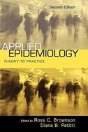 Book Applied Epidemiology: Theory to Practice by Ross C. Brownson