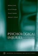 Book Psychological Injuries: Forensic Assessment, Treatment, and Law by William J. Koch