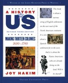 A History of US: Book Two: Making Thirteen Colonies (1600-1740)