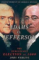Book Adams vs. Jefferson: The Tumultuous Election of 1800 by John Ferling