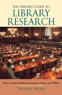 Book The Oxford Guide to Library Research by Thomas Mann