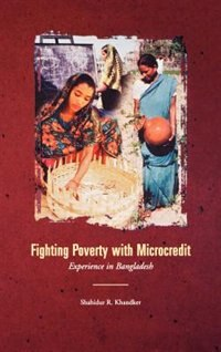 Book Fighting Poverty with Microcredit: Experience in Bangladesh by Shahidur R. Khandker