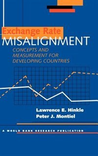 Book Exchange Rate Misalignment: Concepts and Measurement for Developing Countries by Lawrence E. Hinkle