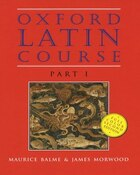 Oxford Latin Course: Part I