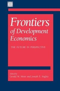 Book Frontiers of Development Economics: The Future in Perspective by Nicholas Stern