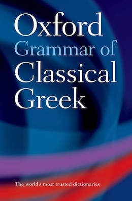 Book Oxford Grammar of Classical Greek by James Morwood