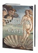 Book The Mirror of the Gods: How Renaissance Artists Rediscovered the Pagan Gods by Malcolm Bull
