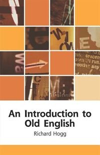 Book An Introduction to Old English by Richard Hogg