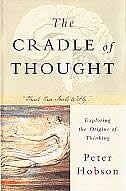 Book The Cradle of Thought: Exploring the Origins of Thinking by Peter Hobson