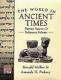 Book The World in Ancient Times: Primary Sources and Reference Volume by Ronald Mellor