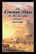 Book The Oregon Trail: An American Saga by David Dary