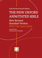 The New Oxford Annotated Bible with Apocrypha 9530 A: New Revised Standard Version, College Edition