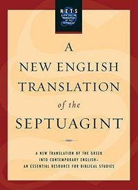 Book A New English Translation of the Septuagint by Albert Pietersma