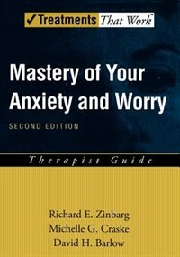 Book Mastery Of Your Anxiety And Worry (maw): Therapist Guide by Richard E. Zinbarg
