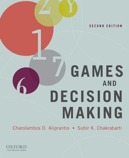 Book Games and Decision Making by Charalambos D. Aliprantis