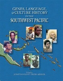 Book Genes, Language, and Culture History in the Southwest Pacific by Jonathan S. Friedlaender