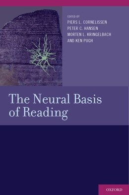 Book The Neural Basis of Reading by Piers L. Cornelissen