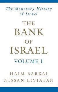 Book The Bank of Israel: Volume 1: A Monetary History by Haim Barkai