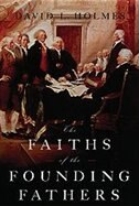 Book The Faiths of the Founding Fathers by David L. Holmes