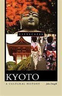 Book Kyoto: A Cultural History by John Dougill