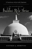 The History of the Buddha's Relic Shrine: A Translation of the Sinhala Thupavamsa