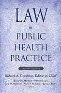 Book Law In Public Health Practice by Richard A. Goodman