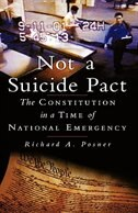 Book Not a Suicide Pact: The Constitution in a Time of National Emergency by Richard A. Posner