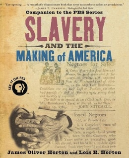 Book Slavery and the Making of America by James Oliver Horton